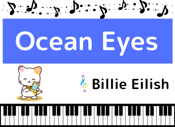 Billie EilishのOcean Eyes