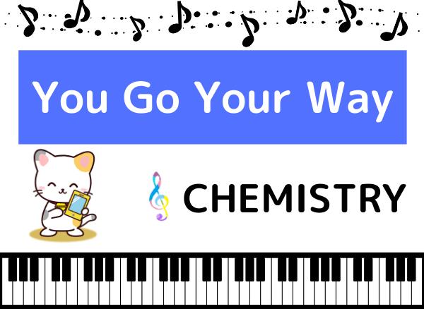 CHEMISTRYのYou Go Your Way