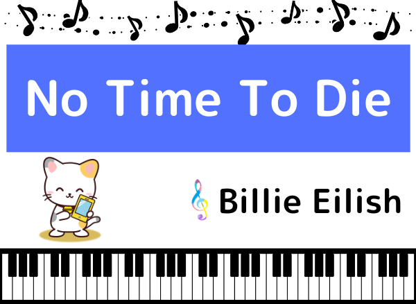 Billie EilishのNo Time To Die
