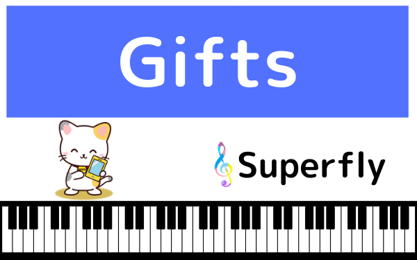SuperflyのGifts