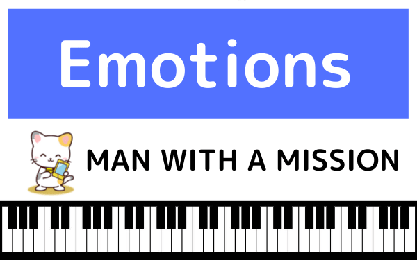 MAN WITH A MISSIONのEmotions