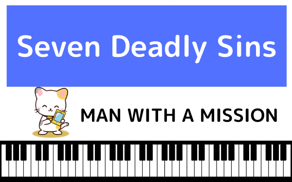 MAN WITH A MISSIONのSeven Deadly Sins