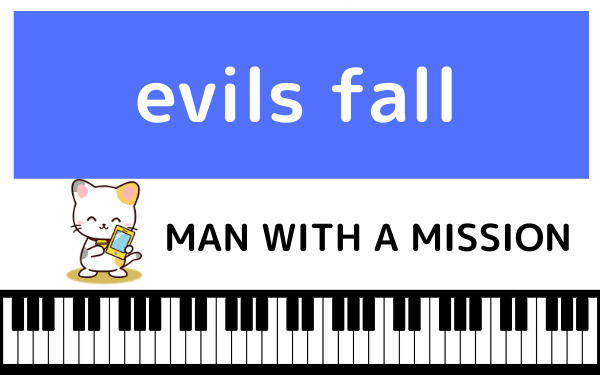 MAN WITH A MISSIONのevils fall
