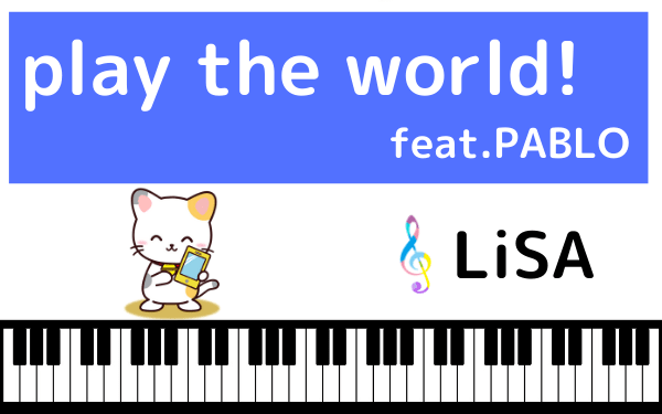 play the world! feat.PABLO