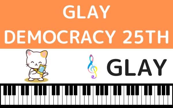GLAY DEMOCRACY